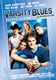 Varsity Blues: Deluxe Edition / Les pros du collge : dition de luxe (Bilingual)