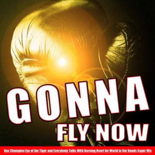 Gonna Fly Now [Explicit] (Box ...