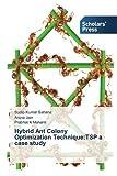 Hybrid Ant Colony Optimization Technique, Sahana Sudip Kumar and Jain Aruna, 3639707060