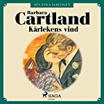 Kärlekens vind (Den eviga samlingen 34)   Barbara Cartland