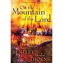 On the Mountain of the Lord (Elijah Chronicles)