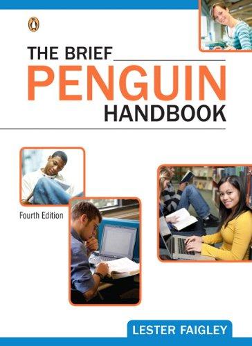 The Brief Penguin Handbook (4th Edition) (Faigley Penguin Franchise)