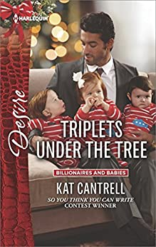 Triplets Under the Tree (Billionaires and Babies) by [Cantrell, Kat]