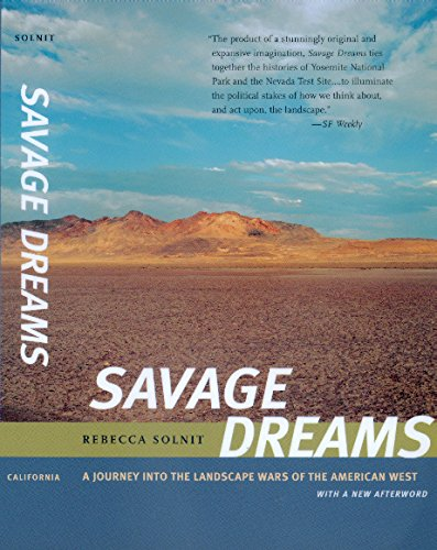 Savage Dreams: A Journey into the Landscape Wars of the American West