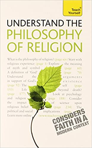 Amazon com: Understand the Philosophy of Religion: A Teach Yourself