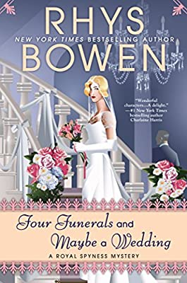 Four Funerals and Maybe a Wedding (A Royal Spyness Mystery)