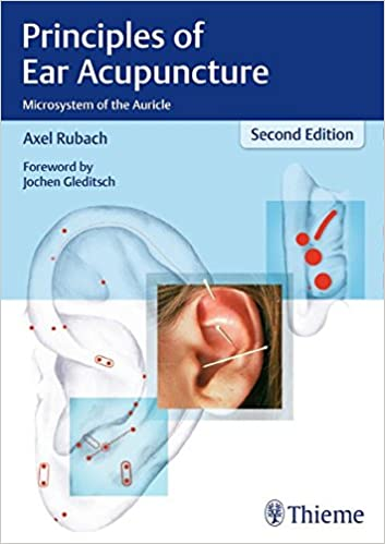 Principles Of Ear Acupuncture Microsystem Of The Auricle