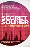 Front cover for the book The Secret Soldier by Alex Berenson