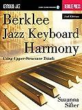 Berklee Jazz Keyboard Harmony: Using Upper-structure Triads