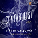The Confabulist: A Novel | Steven Galloway