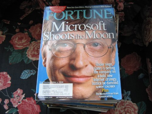Fortune Magazine (BILL GATES , Microsoft Shoots The Moon , Internet Strategy , Justice Be Damned, July 10 , 2000)