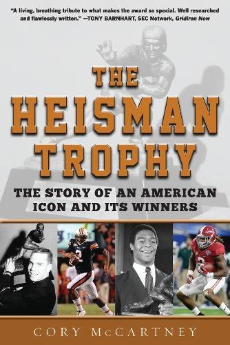 The Heisman Trophy: The Story of an American Icon and Its - Super Junior Icons