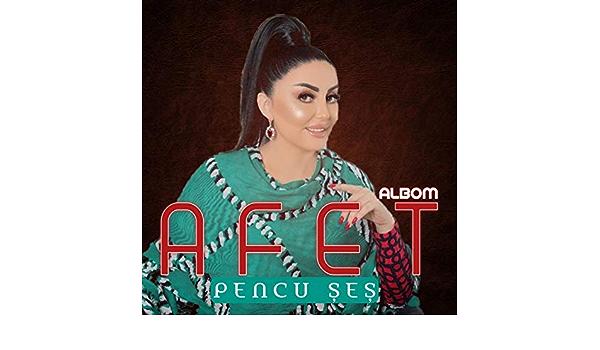 Pencu Ses By Afet Fermanqizi On Amazon Music Amazon Com