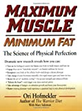 Maximum Muscle Minimum Fat, Ori Hofmekler, 0938045520