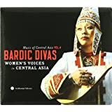 Music of Central Asian 4: Bardic Divas