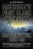 America's First Clash with Iran, Lee Allen Zatarain, 1935149369