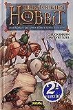 img - for El Hobbit / The Hobbit: Historia de una ida y una vuelta / There and Back Again (Spanish Edition) book / textbook / text book