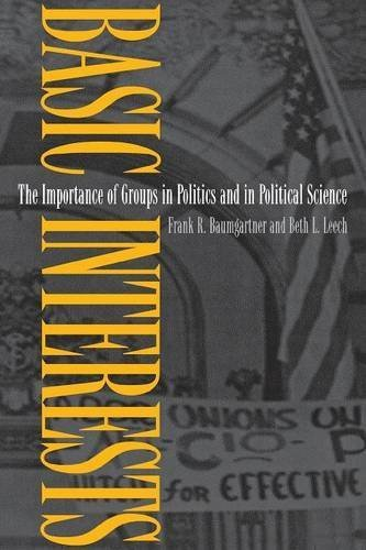 Basic Interests: The Importance of Groups in Politics and in Political Science by Frank R. Baumgartner (1998-03-23)