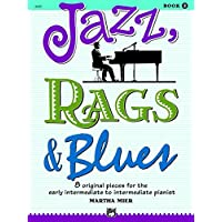 Jazz, Rags and Blues, Bk 2: 8 Original Pieces for the Early Intermediate to Intermediate Pianist