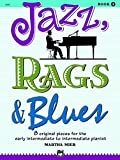 Best Alfred Of Blues Pianos - Jazz, Rags & Blues, Book 2 Review