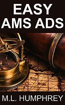 Easy AMS Ads (Self-Publishing Essentials Book 2) by [Humphrey, M.L.]