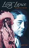 Chief Buffalo Child Long Lance, Donald B. Smith, 0889951977