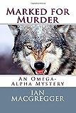 Marked for Murder, Ian MacGregger, 150014391X