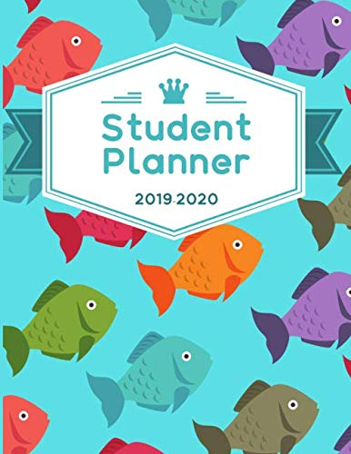 - Student Planner: 8.5 x 11 150 Page Ocean/Fish Themed Homeschooling Planner Logbook for Homeschooled Students K-12  2019-2020