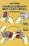 Charles Jordan's Best Card Tricks: With 265 Illustrations (Dover Magic Books)