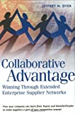 Collaborative Advantage, Jeffrey H. Dyer, 0195130685