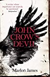 Front cover for the book John Crow's Devil by Marlon James