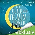 Der Club der Traumtänzer | Andreas Izquierdo