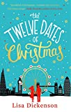 """""""The Twelve Dates of Christmas The Complete Novel"""" av Lisa Dickenson"""
