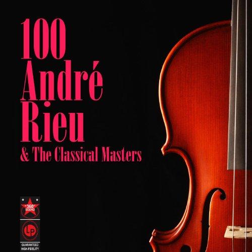 100 André Rieu & The Classical...