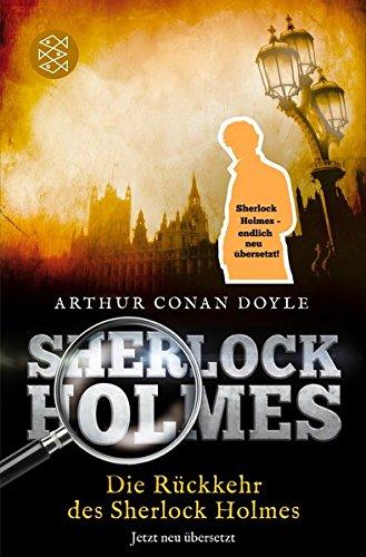 Die Rückkehr des Sherlock Holmes: Erzählungen. Neu übersetzt von Henning Ahrens