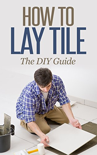 How To Lay Tile Like A Pro The Best How To Tile A Floor Step By