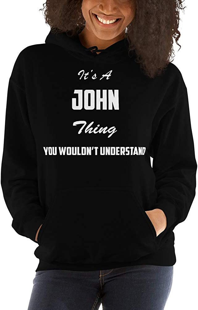 Its A John Thing You Wouldnt Understand