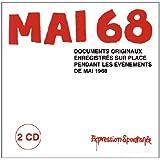 Mai 68 En Direct : Documents Originaux Enregistrés Sur Place Pendant Les Evènements De Mai 1968