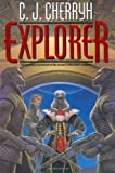 Explorer (Foreigner 6) (Daw Books Collector, No. 1238)