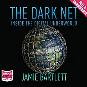 The Dark Net Audiobook