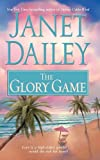 Glory Game, Janet Dailey, 1416588779