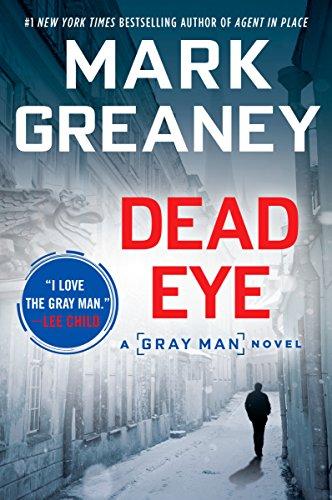Dead Eye (A Gray Man Novel Book 4) ()