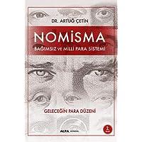 Nomisma - Bağımsız ve Milli Para Sistemi: Geleceğin Para Düzeni