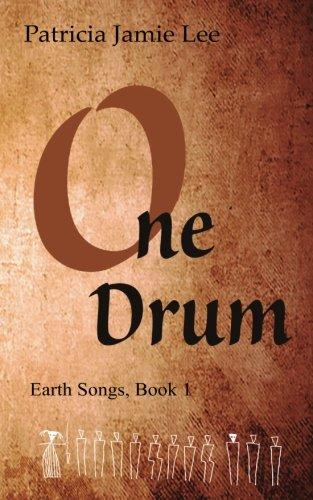 One Drum (Earth Songs,) (Volume 1)