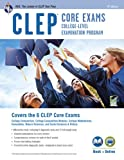 CLEP® Core Exams Book + Online (CLEP Test Preparation)