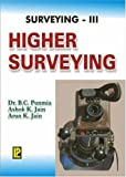 Surveying - Vol. 3 (Higher Surveying)