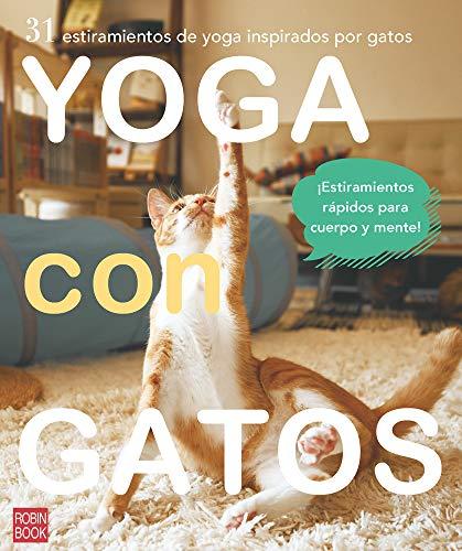 Yoga con gatos (Robinbook) por Masako Miyakawa,Martínez Richling, Amanda