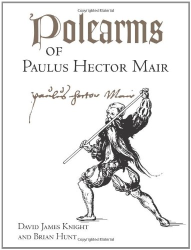 Download Polearms Of Paulus Hector Mair pdf epub