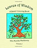 Leaves of Wisdom: A  Baha'i  Colouring Resource  For Children (Volume 1)