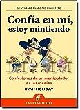 img - for Confia En Mi, Estoy Mintiendo (Spanish Edition) book / textbook / text book